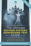 The Ultimate Oxford History Admissions Test Guide