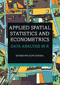 Applied Spatial Statistics and Econometrics Book