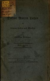 Doktor Martin Luther in seinem Leben und Wirken