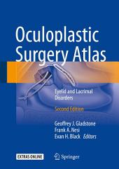 Oculoplastic Surgery Atlas: Eyelid and Lacrimal Disorders, Edition 2