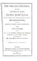 "The Pope the Antichrist, and the Church of Rome the Great Foretold Apostasy ... Being Strictures on the Rev. C. M. F.'s Lecture on Prophecy, Relating to the Russian Empire ... By the Author of ""Coming Events."""