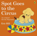 Spot Goes to the Circus PDF