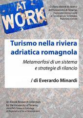 Turismo nella riviera adriatica romagnola: Metamorfosi di un sistema e strategie di rilancio