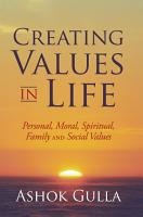 Creating Values in Life PDF