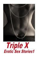 Triple X Erotic Sex Stories1 PDF