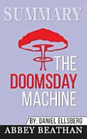 Summary of The Doomsday Machine PDF