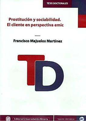 Prostituci  n y Sociabilidad  El cliente en perspectiva emic PDF