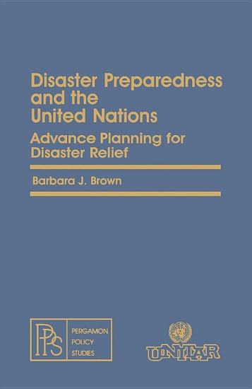 Disaster Preparedness and the United Nations PDF