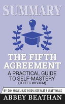 Summary: the Fifth Agreement