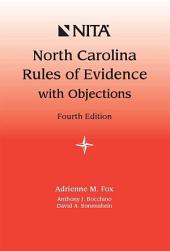North Carolina Rules of Evidence with Objections