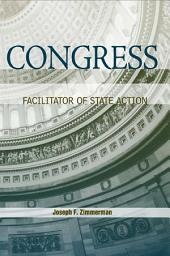 Congress: Facilitator of State Action