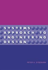 Systems Approach to Engineering Design PDF