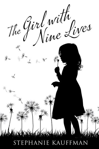 The Girl with Nine Lives