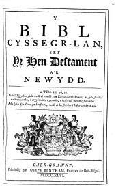 Y Bibl cyssegr-lan [ed. by R. Morris].