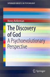 The Discovery of God: A Psychoevolutionary Perspective