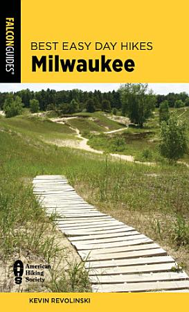 Best Easy Day Hikes Milwaukee PDF