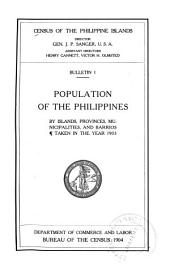 Census of the Philippine Islands: Bulletin 1-3, Issues 1-3