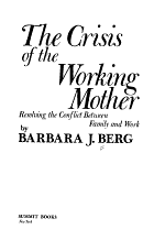 The Crisis of the Working Mother