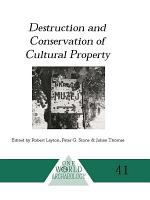 Destruction and Conservation of Cultural Property PDF