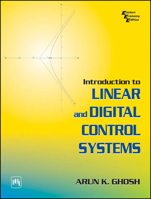 INTRODUCTION TO LINEAR AND DIGITAL CONTROL SYSTEMS