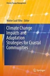 Climate Change Impacts and Adaptation Strategies for Coastal Communities