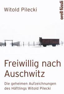 Freiwillig nach Auschwitz PDF
