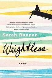 Weightless: A Novel