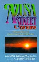 Azusa Street and Beyond
