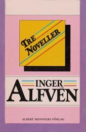Tre noveller: Vad Anna Karlsson berättade, Flickan i garderoben och Söndagsbarn