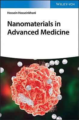 Nanomaterials in Advanced Medicine