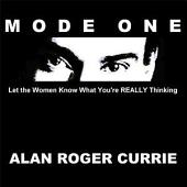 Mode One: Let the Women Know What You're REALLY Thinking