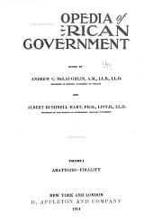 Cyclopedia of American Government: Volume 1