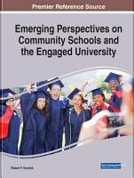 Emerging Perspectives on Community Schools and the Engaged University PDF