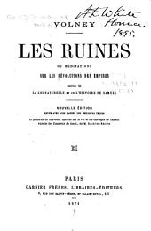 Les ruines; ou Méditations sur les révolutions des empires: suivies de la loi naturelle et de l'histoire de Samuel