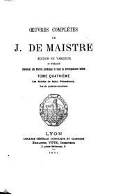 Oeuvres complètes de J. de Maistre: Les Soirées de Saint-Petersbourg (les six premiers entretiens