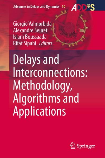 Delays And Interconnections Methodology Algorithms And Applications