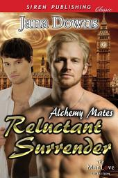 Reluctant Surrender [Alchemy Mates 1]