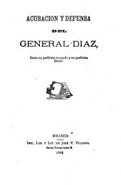 Acusacion y defensa del general Diaz