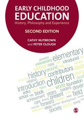 Early Childhood Education: History, Philosophy and Experience, Edition 2