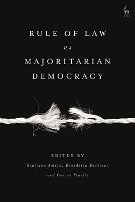 Rule of Law vs Majoritarian Democracy
