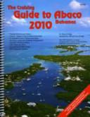 Cruising Guide to Abaco Bahamas 2010 PDF