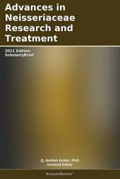 Advances in Neisseriaceae Research and Treatment: 2011 Edition: ScholarlyBrief