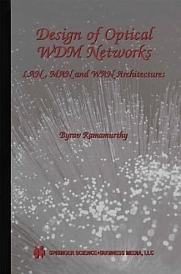 Design of Optical WDM Networks