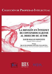 La difusi  n en internet de contenidos sujetos al derecho de autor PDF
