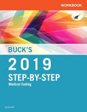 Buck s Workbook for Step By Step Medical Coding  2019 Edition PDF