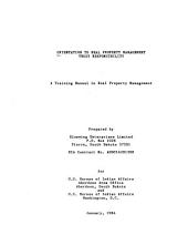 Orientation to real property management trust responsibility: a training manual in real property management