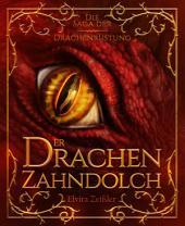 Der Drachenzahndolch: Die Saga der Drachenrüstung: Band 1 - Fantasy, Band 1