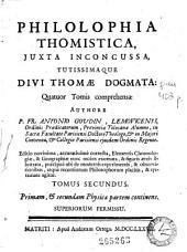Philolophia [sic] thomistica: juxta inconcussa tutissimaque divi Thomae dogmata