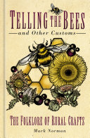 Telling the Bees and Other Customs