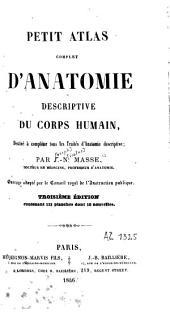 Petit atlas complet d'anatomie descriptive du corps humain: destiné à compléter tous les traités d'anatomie descriptive